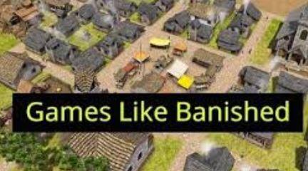 15 Games like Banished