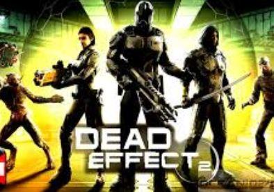 2. Dead Effect 2