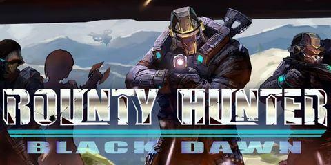 7. Bounty Hunter: Black Dawn
